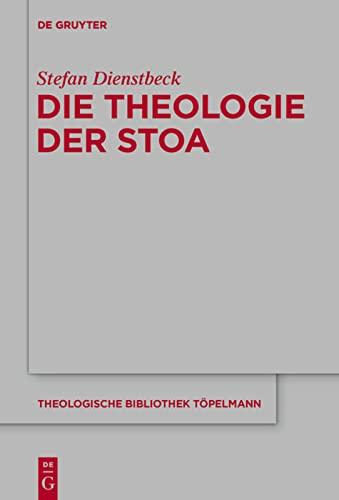 Die Theologie der Stoa: Stefan Dienstbeck