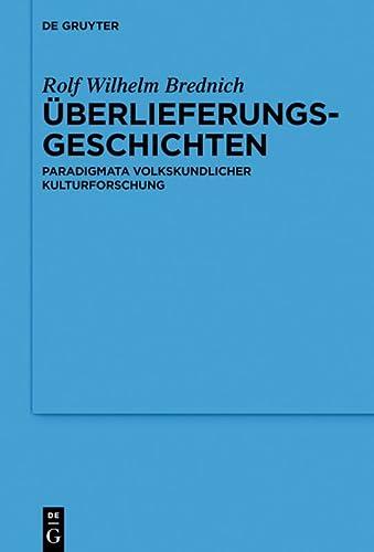 Überlieferungsgeschichten: Rolf Wilhelm Brednich