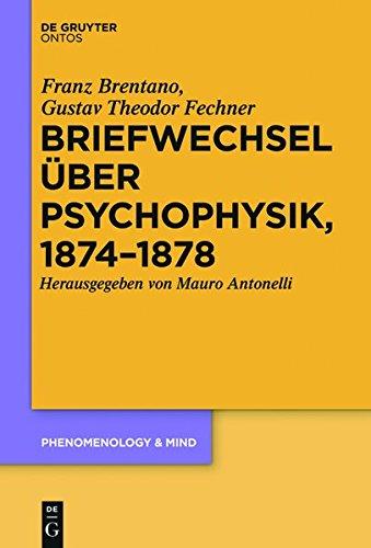 9783110432688: Briefwechsel Uber Psychophysik, 1874-1878 (Phenomenology & Mind) (German Edition)