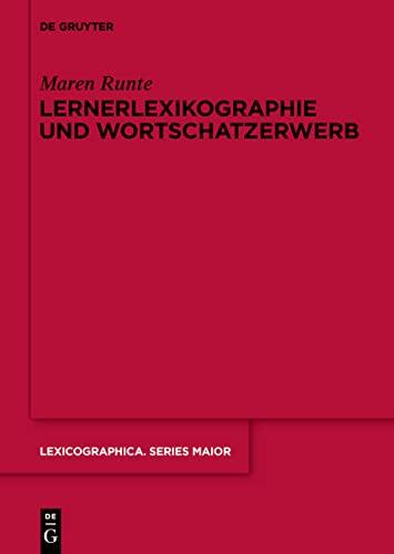 9783110437898: Lernerlexikographie und Wortschatzerwerb (Lexicographica Series Maior)