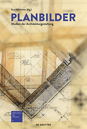 9783110438888: Planbilder: Medien Der Architekturgestaltung (German Edition)