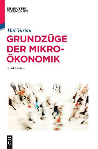 9783110440935: Grundzüge Der Mikroökonomik/ Fundamentals of Microeconomics (De Gruyter Studium) (German Edition)