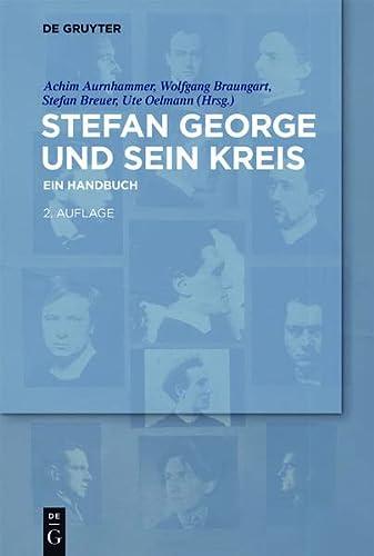 Stefan George Und Sein Kreis: Ein Handbuch (Paperback)