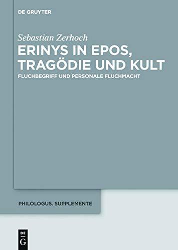 Erinys in Epos, Tragödie und Kult: Sebastian Zerhoch