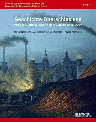 Geschichte Oberschlesiens: Joachim Bahlcke
