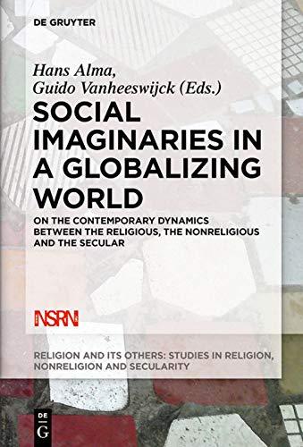 Social Imaginaries in a Globalizing World: Hans Alma (editor),