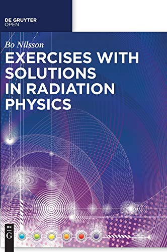 9783110442052: Exercises With Solutions in Radiation Physics