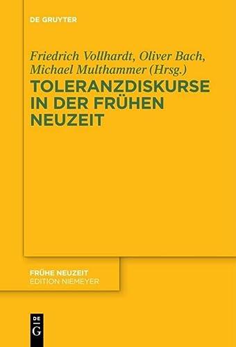 Toleranzdiskurse in der Frühen Neuzeit: Oliver Bach