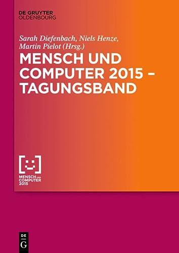 9783110443349: Mensch und Computer 2015 - Tagungsband (Mensch & Computer - Tagungsbande / Proceedings)