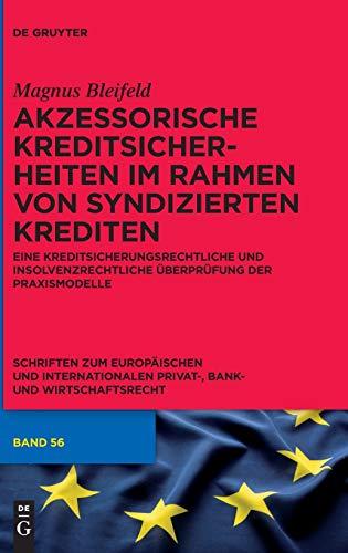 Akzessorische Kreditsicherheiten im Rahmen von syndizierten Krediten: Magnus Bleifeld