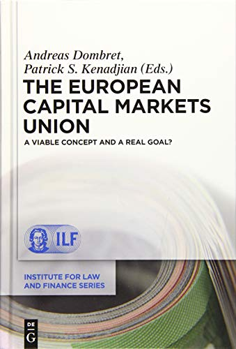 9783110443806: EUROPEAN CAPITAL MARKETS UNION (DOMBRET/KENADJIAN) ILFS 17 (Institute for Law and Finance)