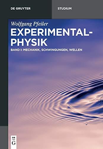 9783110445541: Experimentalphysik, Band 1: Mechanik, Schwingungen, Wellen (De Gruyter Studium)