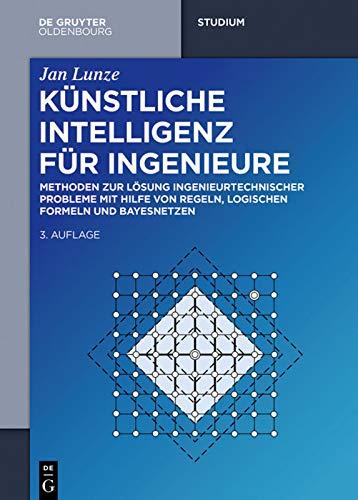 Künstliche Intelligenz für Ingenieure: Jan Lunze