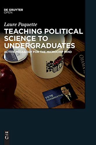 9783110450545: Teaching Political Science to Undergraduates: Active Pedagogy for the Microchip Mind