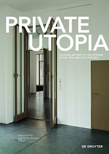 Private Utopia: August Sarnitz