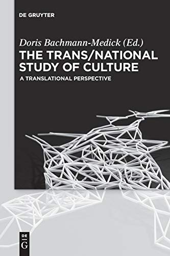 9783110454697: The Trans/National Study of Culture (Concepts for the Study of Culture)
