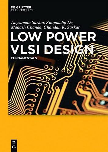 9783110455557: Low Power Vlsi Design: Fundamentals