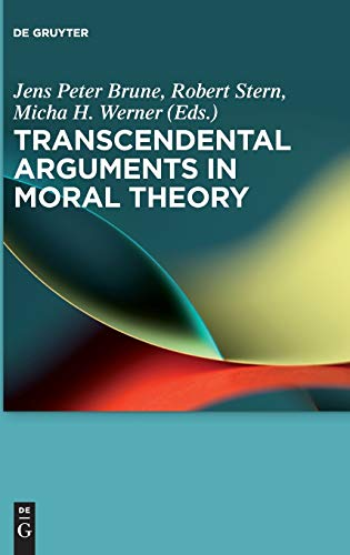 9783110469806: Transcendental Arguments in Moral Theory