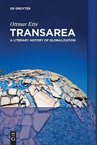 9783110477733: TransArea: A Literary History of Globalization