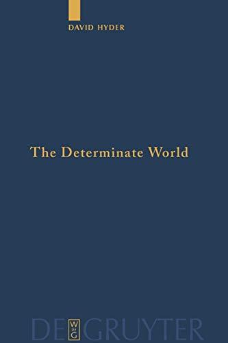 9783110481570: The Determinate World (Quellen und Studien zur Philosophie)