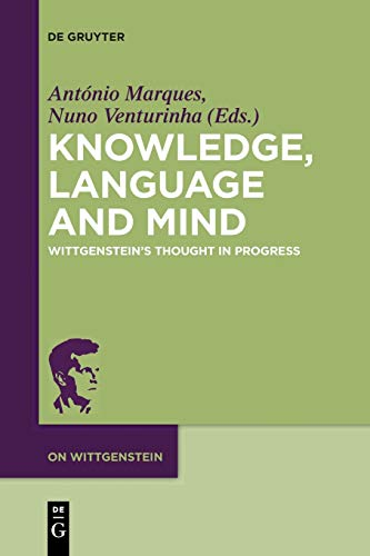 Knowledge, Language and Mind: Marques, António /