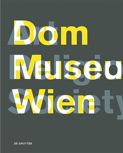 9783110482508: Dom Museum WienArt, Religion, Society
