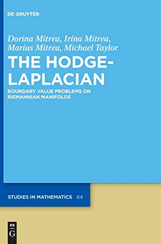 9783110482669: The Hodge-laplacian: Boundary Value Problems on Riemannian Manifolds (De Gruyter Studies in Mathematics)