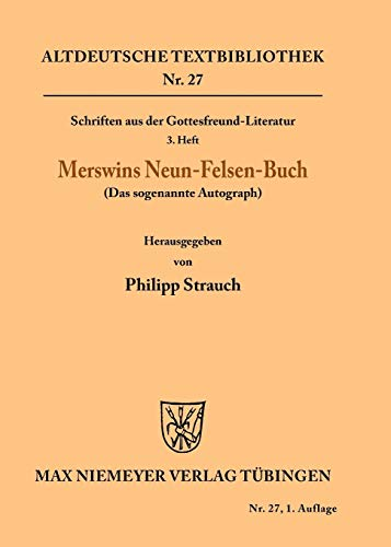 Schriften Aus Der Gottesfreund-Literatur: Philipp Rulman Merswin