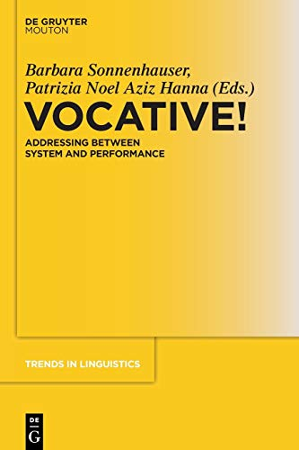 9783110485356: Vocative!: Addressing Between System and Performance (Trends in Linguistics. Studies and Monographs [TILSM])