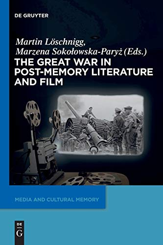 9783110486001: The Great War in Post-Memory Literature and Film (Media and Cultural Memory / Medien Und Kulturelle Erinnerung)
