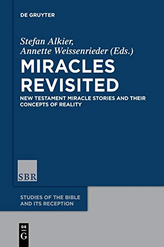 9783110487923: Miracles Revisited (Studies of the Bible and Its Reception)