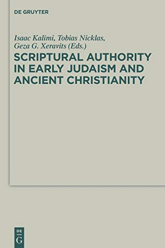 9783110487954: Scriptural Authority in Early Judaism and Ancient Christianity (Deuterocanonical and Cognate Literature Studies)