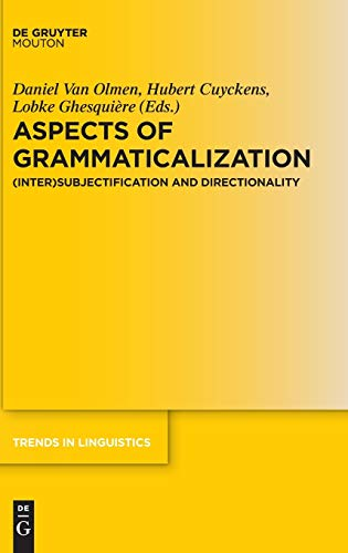 9783110489699: Aspects of Grammaticalization: (Inter)Subjectification and Directionality (Trends in Linguistics. Studies and Monographs [Tilsm])