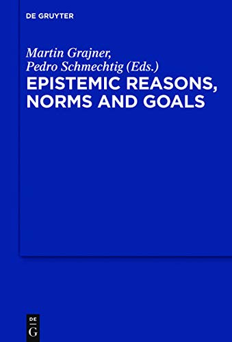 9783110496345: Epistemic Reasons, Norms and Goals