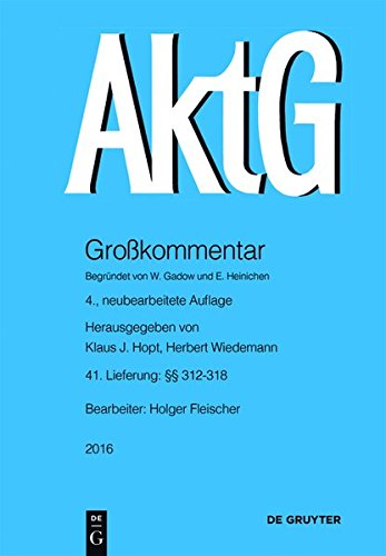 9783110526875: Aktiengesetz §§ 312-318: Lieferung 41 (Grosskommentare Der Praxis)