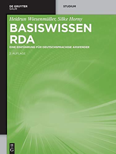9783110538687: Basiswissen RDA: Eine Einführung für deutschsprachige Anwender