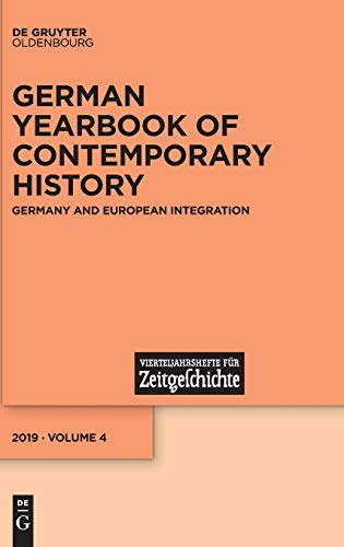 9783110597479: Germany and European Integration