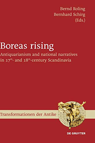 Boreas rising. Antiquarianism and national narratives in: Roling, Bernd u.