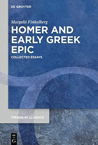 9783110671421: Homer and Early Greek Epic: Collected Essays