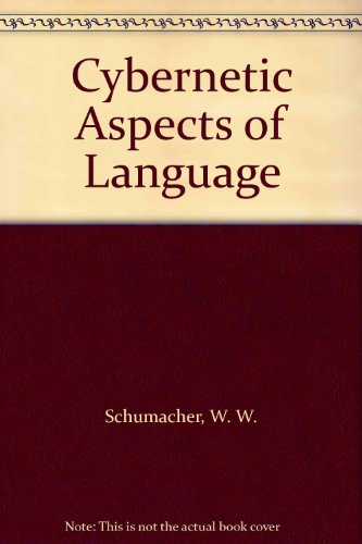 9783110998818: Cybernetic Aspects of Language