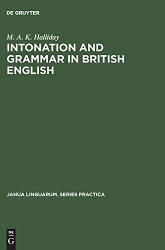 9783111000756: Intonation and grammar in British English (Janua Linguarum: Series Practica)