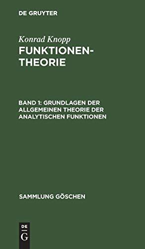 9783111005799: Grundlagen Der Allgemeinen Theorie Der Analytischen Funktionen: Aus: Funktionentheorie, 1 (Sammlung G Schen) (German Edition)