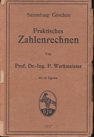 9783111013152: Praktisches Zahlenrechnen (Sammlung G Schen)