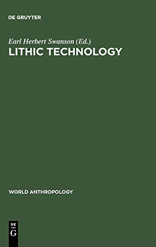 9783111028095: Lithic technology (World Anthropology)