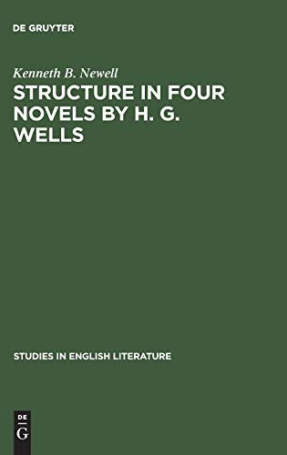 9783111029030: Structure in Four Novels by H. G. Wells (Studies in English Literature)
