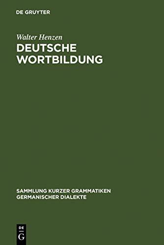 9783111030647: Deutsche Wortbildung (Sammlung Kurzer Grammatiken Germanischer Dialekte. B: Erg Nz)