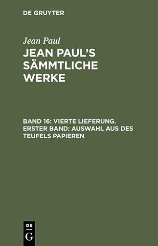 Vierte Lieferung. Erster Band: Auswahl Aus Des: Jean Paul