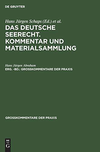 9783111063683: Das Deutsche Seerecht: Kommentar Und Materialsammlung: Erg.-Bd.