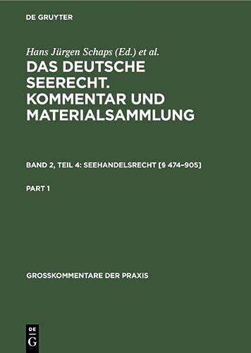 9783111063690: Das Deutsche Seerecht: Kommentar Und Materialsammlung: 2