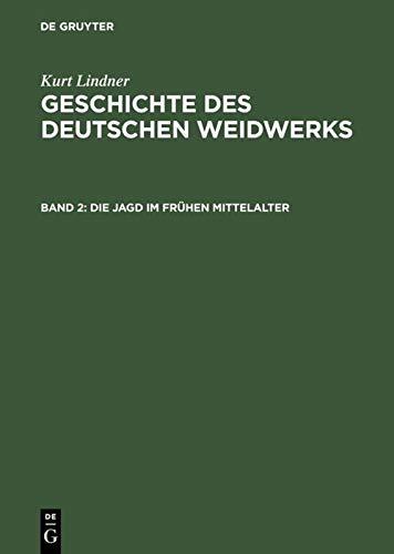 9783111083308: Die Jagd Im Fruhen Mittelalter (German Edition)